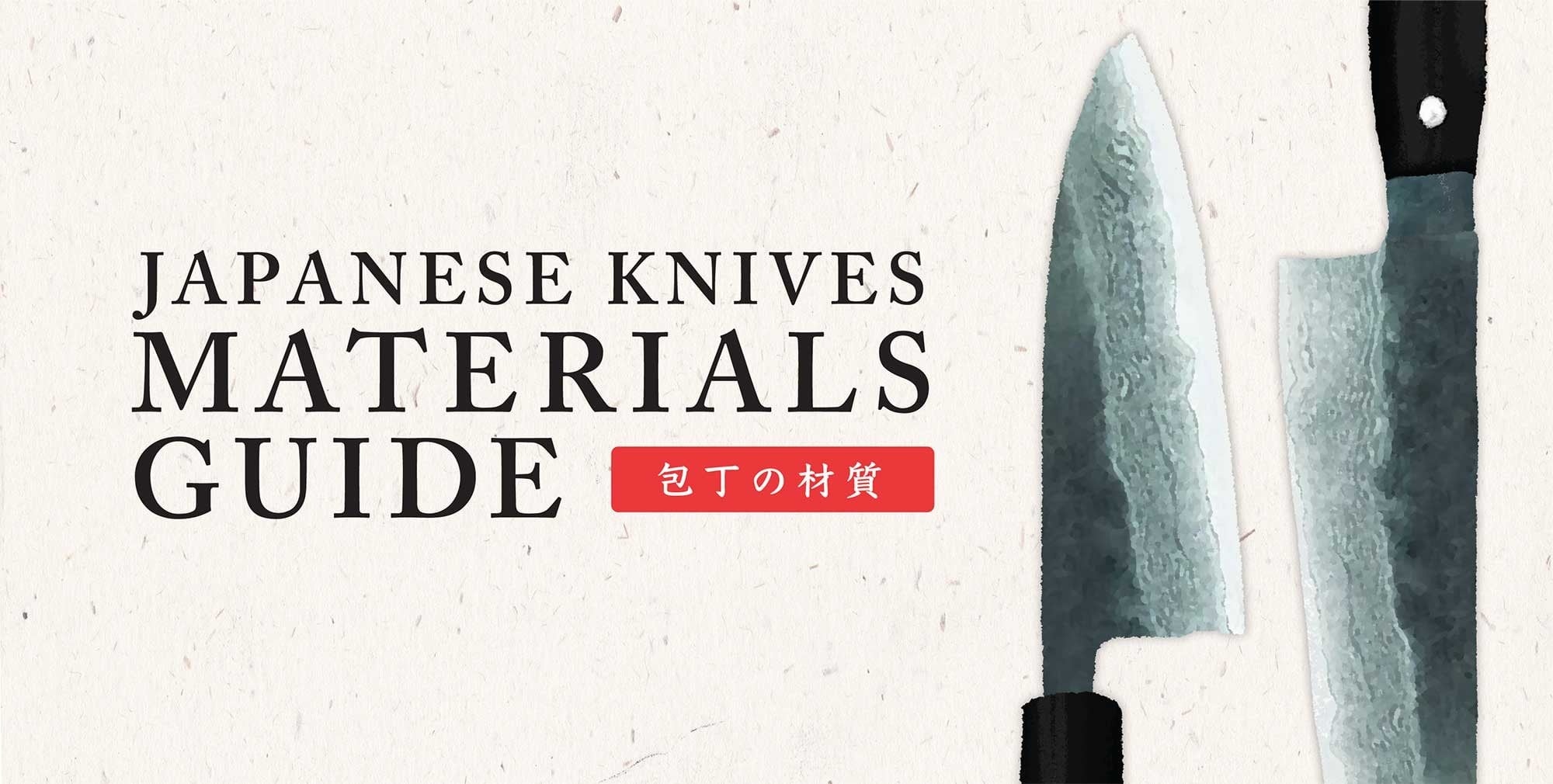 Japanese Knives Materials Guide, Blade Material, Composition ...